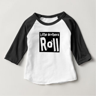 LITTLE BROTHERS ROLL BABY T-Shirt