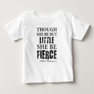 Little But Fierce Baby T-Shirt
