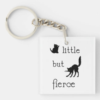 Little but Fierce key chain