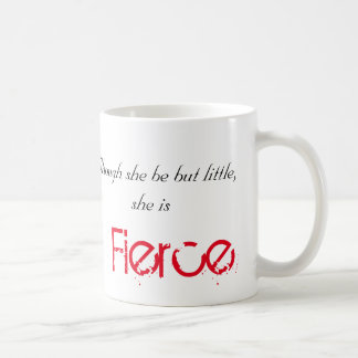 Little but Fierce - Shakespeare Coffee Mug