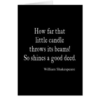 Little Candle Shines Good Deed Shakespeare Quote Card