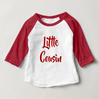 Little Cousin est. Baby T-Shirt