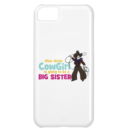 Little Cowgirl, Big Sister iPhone 5C Case