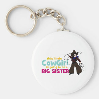 Little Cowgirl, Big Sister Key Chains