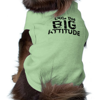 Little Dog Big Attitude Doggie Tshirt