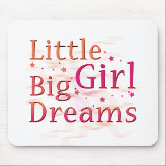 Little Girl Big Dreams Mouse Pad