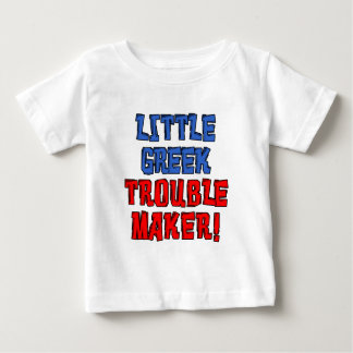 Little Greek Trouble Maker Baby T-Shirt