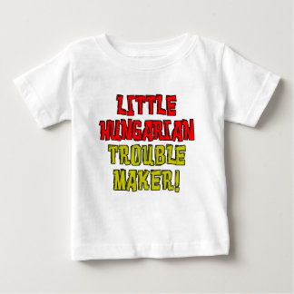 Little Hungarian Trouble Maker Baby T-Shirt