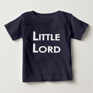 Little Lord Baby T-Shirt