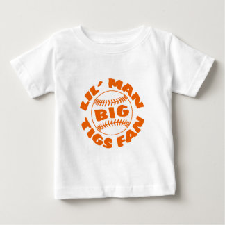 Little Man BIG Tigers Fan Baby T-Shirt
