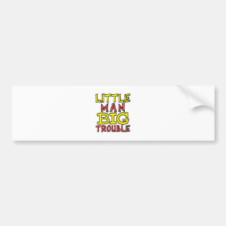 Little man big trouble kid design bumper sticker