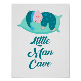 Little Man Cave Baby Boy Poster Print