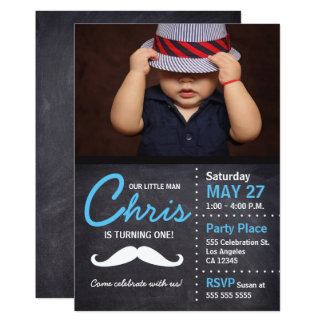 Little Man is turning one - photo, mustache, chalk Card