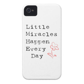 Little Miracles Happen Every Day iPhone 4 Covers