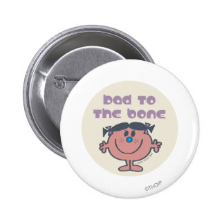 Little Miss Bad | Bad To The Bone 2 Inch Round Button