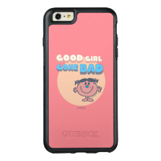 Little Miss Bad | Good Girl Gone Bad OtterBox iPhone 6/6s Plus Case