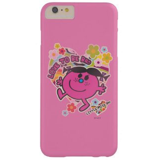 Little Miss Bad | Love To Be Bad Barely There iPhone 6 Plus Case