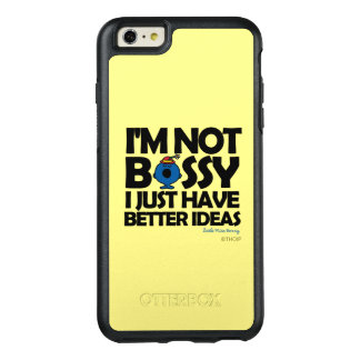 Little Miss Bossy Has Better Ideas OtterBox iPhone 6/6s Plus Case