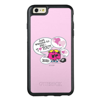 Little Miss Chatterbox Says I Love You OtterBox iPhone 6/6s Plus Case