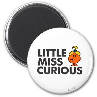 Little Miss Curious   Black Lettering Magnet