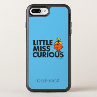 Little Miss Curious | Black Lettering OtterBox Symmetry iPhone 7 Plus Case