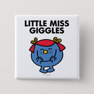 Little Miss Giggles   Black Lettering 2 Inch Square Button