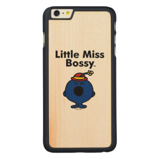 Little Miss | Little Miss Bossy is So Bossy Carved Maple iPhone 6 Plus Case
