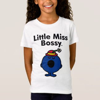 Little Miss | Little Miss Bossy is So Bossy T-Shirt