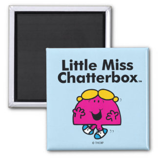 Little Miss | Little Miss Chatterbox is So Chatty Square Magnet
