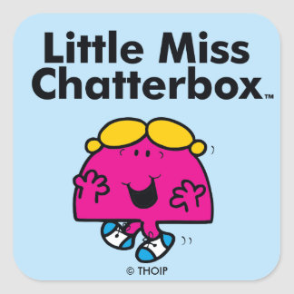 Little Miss | Little Miss Chatterbox is So Chatty Square Sticker