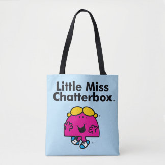 Little Miss   Little Miss Chatterbox is So Chatty Tote Bag