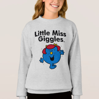 Little Miss   Little Miss Giggles Likes To Laugh Sweatshirt