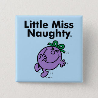 Little Miss   Little Miss Naughty is So Naughty 2 Inch Square Button