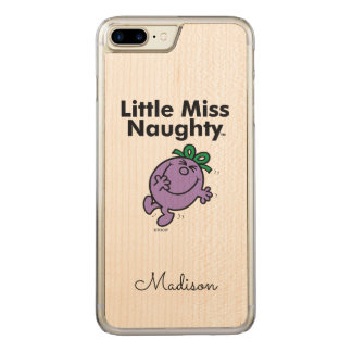 Little Miss | Little Miss Naughty is So Naughty Carved iPhone 7 Plus Case