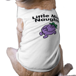Little Miss   Little Miss Naughty is So Naughty Doggie Tshirt