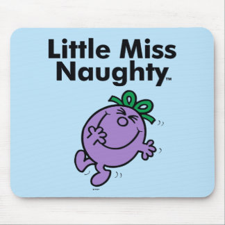 Little Miss   Little Miss Naughty is So Naughty Mouse Pad