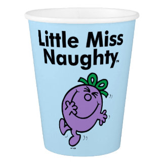 Little Miss | Little Miss Naughty is So Naughty Paper Cup