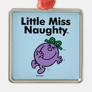 Little Miss | Little Miss Naughty is So Naughty Silver-Colored Square Ornament
