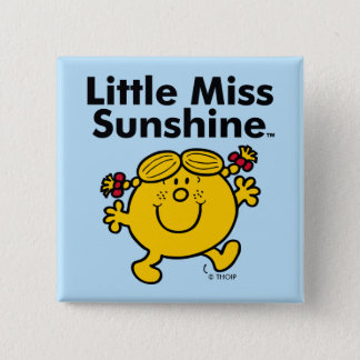 Little Miss   Little Miss Sunshine is a Ray of Sun 2 Inch Square Button