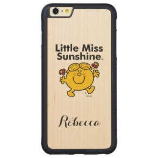 Little Miss | Little Miss Sunshine is a Ray of Sun Carved Maple iPhone 6 Plus Bumper Case