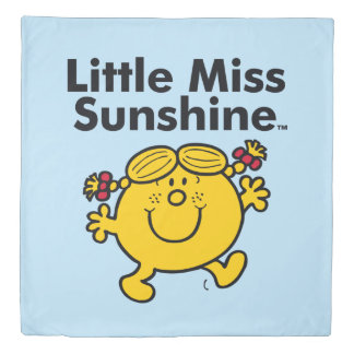 Little Miss | Little Miss Sunshine is a Ray of Sun Duvet Cover