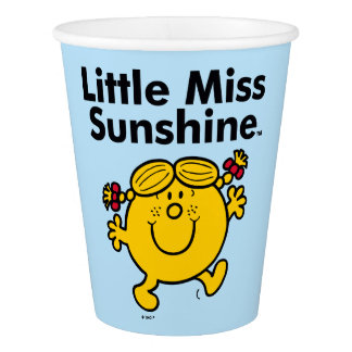 Little Miss | Little Miss Sunshine is a Ray of Sun Paper Cup