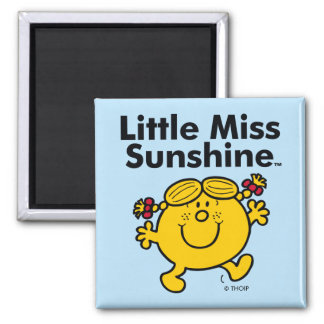 Little Miss | Little Miss Sunshine is a Ray of Sun Square Magnet