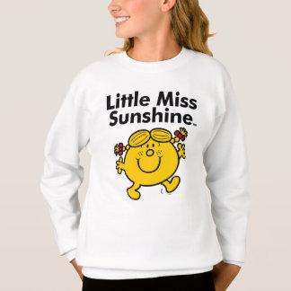 Little Miss   Little Miss Sunshine is a Ray of Sun Sweatshirt