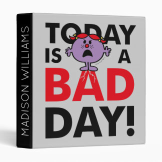 Little Miss Naughty | Today is a Bad Day 3 Ring Binders