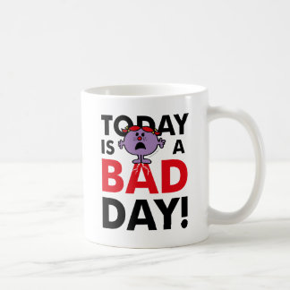 Little Miss Naughty | Today is a Bad Day Coffee Mug
