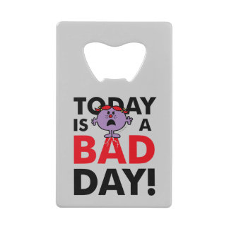 Little Miss Naughty | Today is a Bad Day Credit Card Bottle Opener