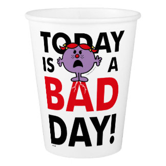 Little Miss Naughty | Today is a Bad Day Paper Cup