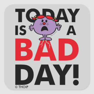 Little Miss Naughty | Today is a Bad Day Square Sticker