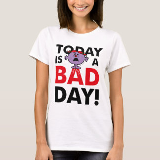Little Miss Naughty | Today is a Bad Day T-Shirt